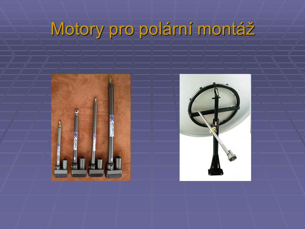Motory pro polární montáž