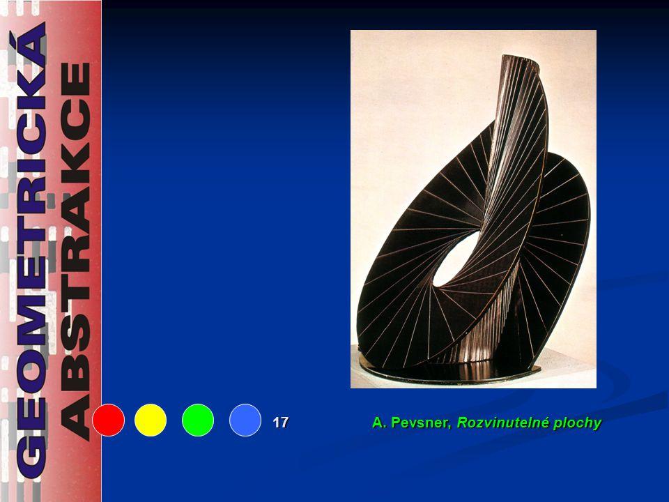17 A. Pevsner, Rozvinutelné plochy