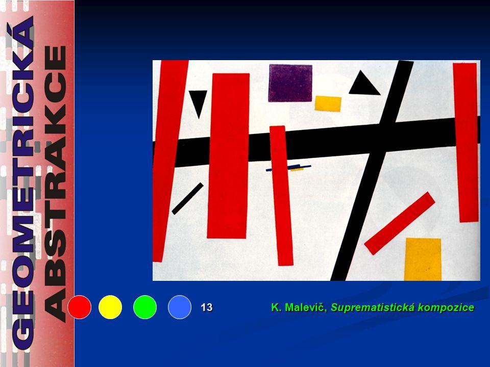 13 K. Malevič, Suprematistická kompozice