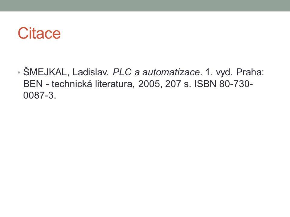 Citace ŠMEJKAL, Ladislav. PLC a automatizace. 1.