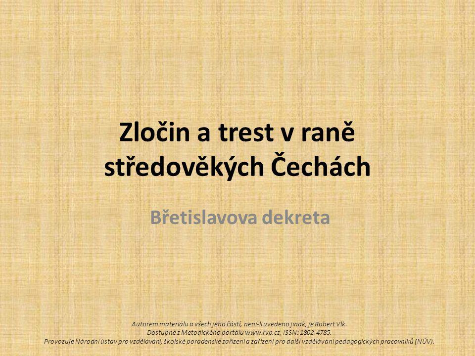 Zločin a trest v raně středověkých Čechách
