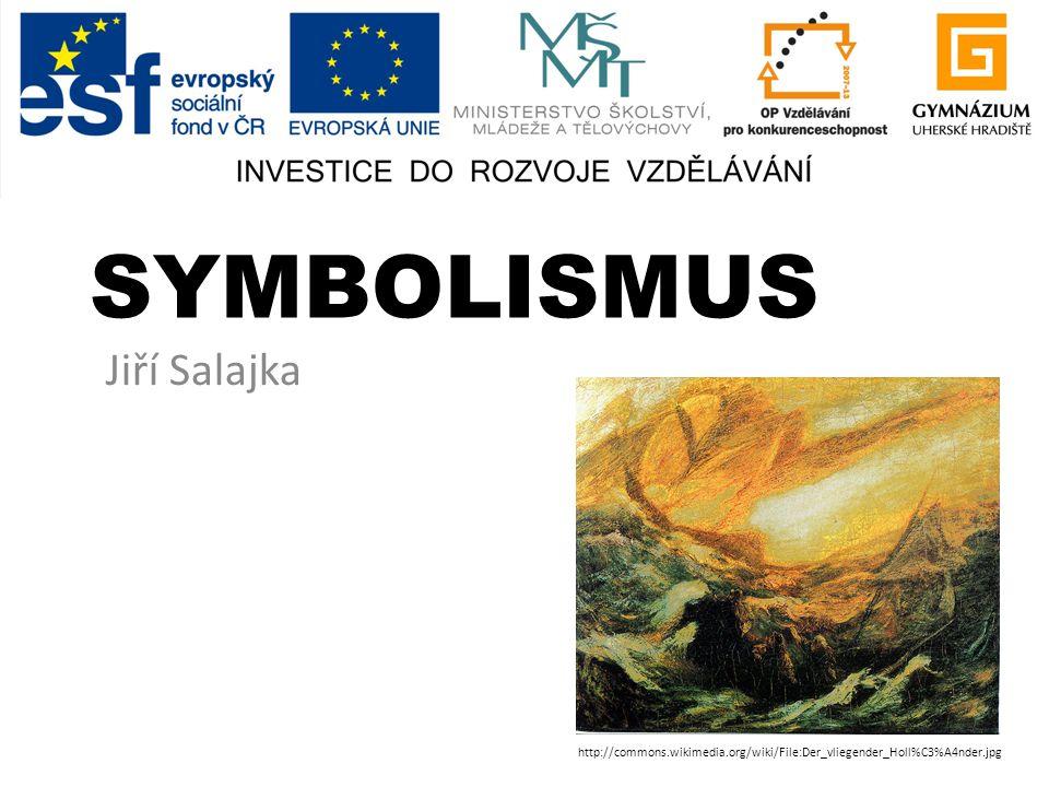 SYMBOLISMUS Jiří Salajka