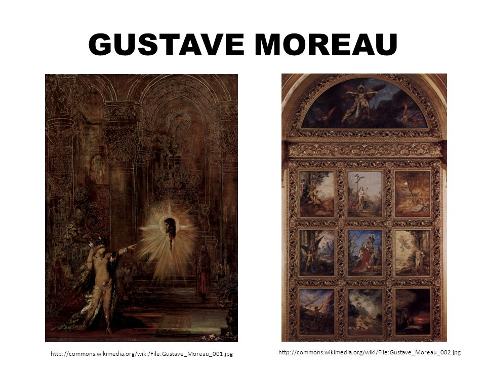 Gustave Moreau http://commons.wikimedia.org/wiki/File:Gustave_Moreau_001.jpg.