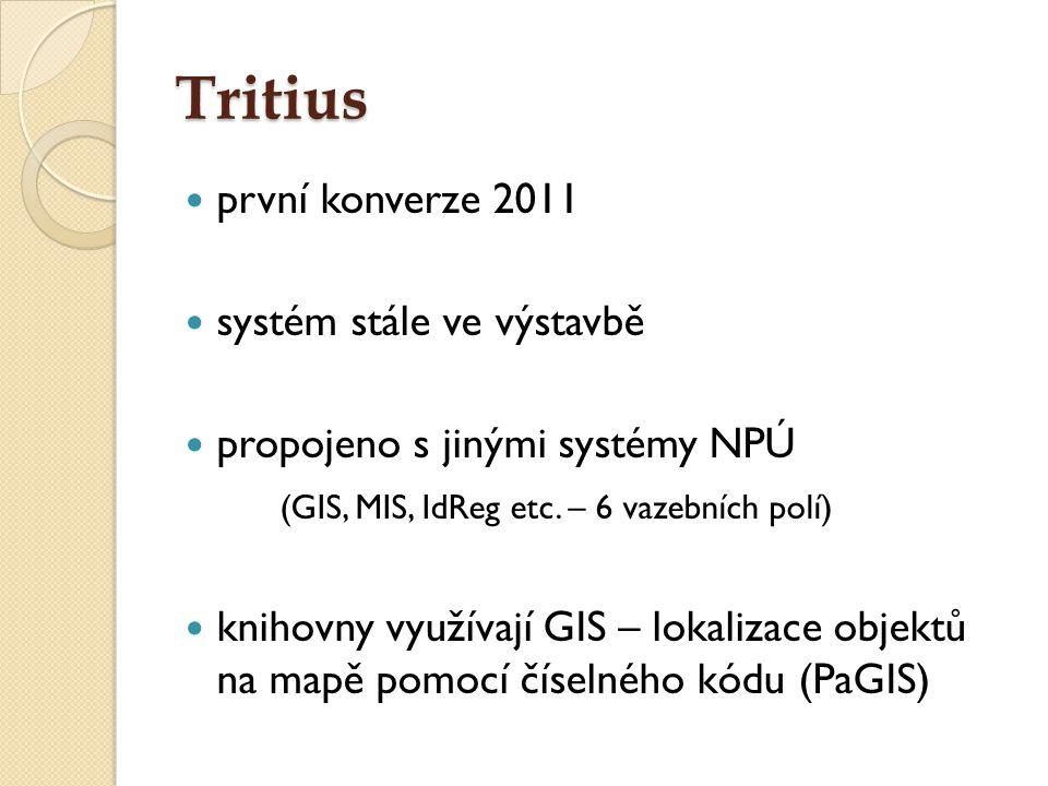Tritius první konverze 2011 systém stále ve výstavbě