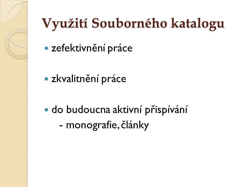 Využití Souborného katalogu