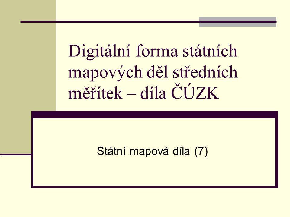 Digitální forma státních mapových děl středních měřítek – díla ČÚZK