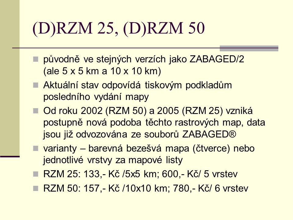 (D)RZM 25, (D)RZM 50 původně ve stejných verzích jako ZABAGED/2 (ale 5 x 5 km a 10 x 10 km)