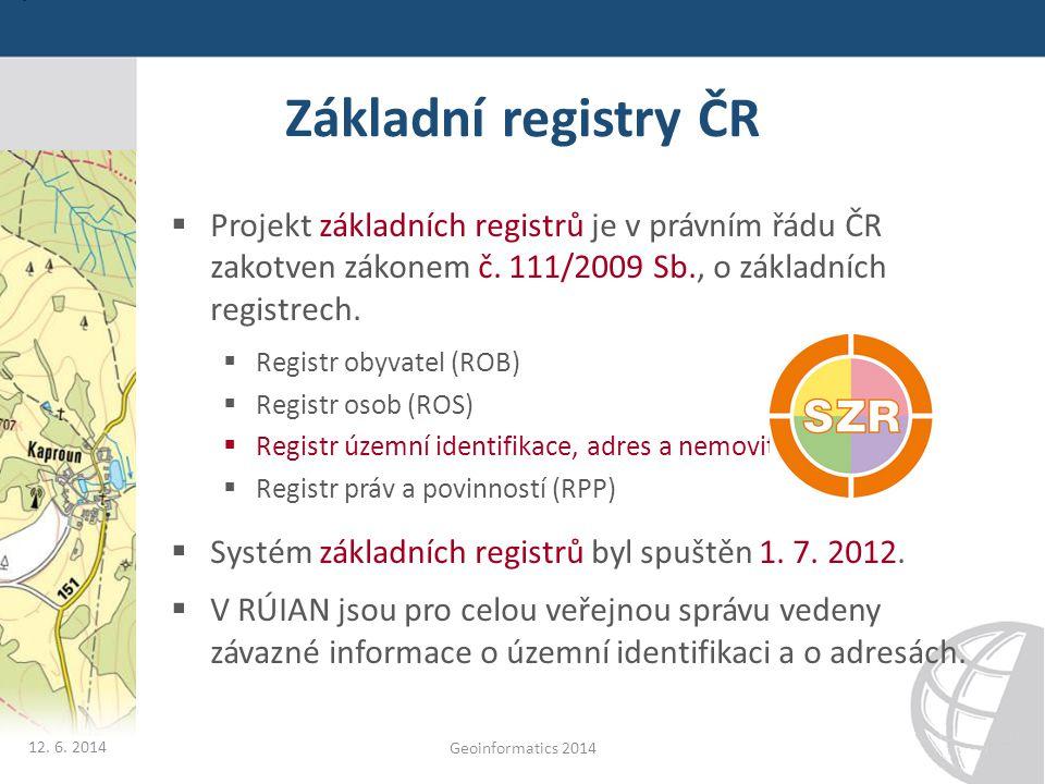 Základní registry ČR Projekt základních registrů je v právním řádu ČR zakotven zákonem č. 111/2009 Sb., o základních registrech.