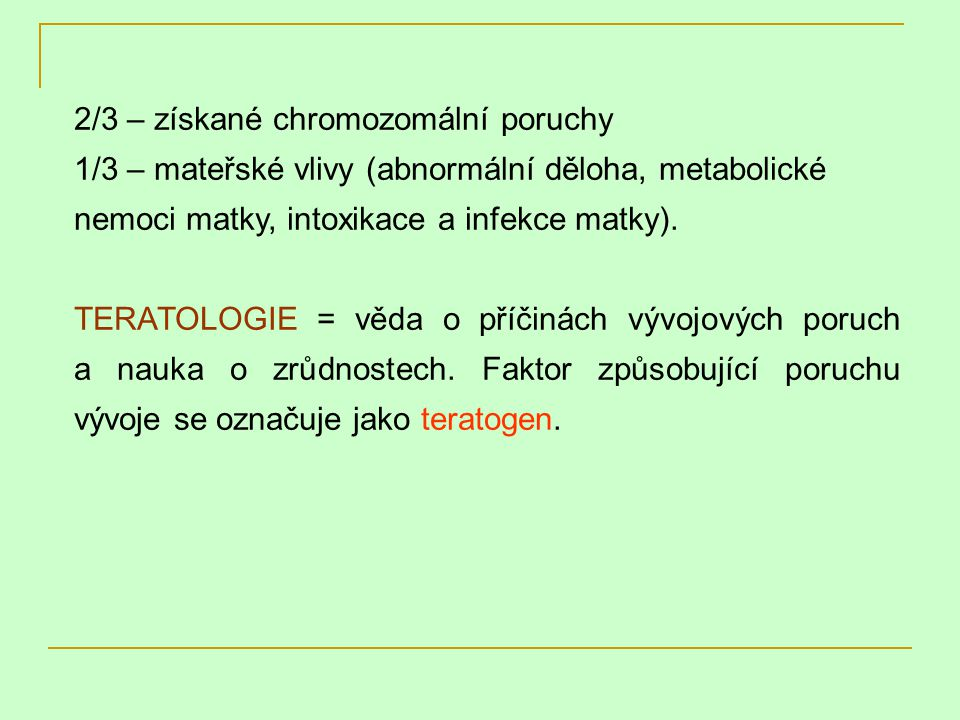 2/3 – získané chromozomální poruchy