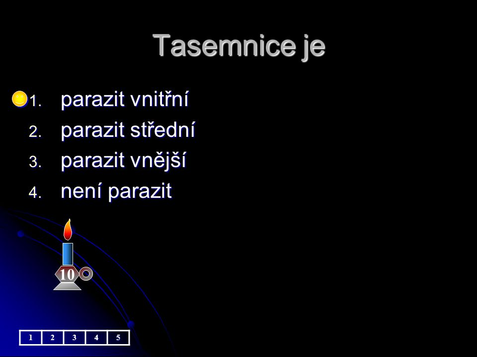 Tasemnice je parazit vnitřní parazit střední parazit vnější