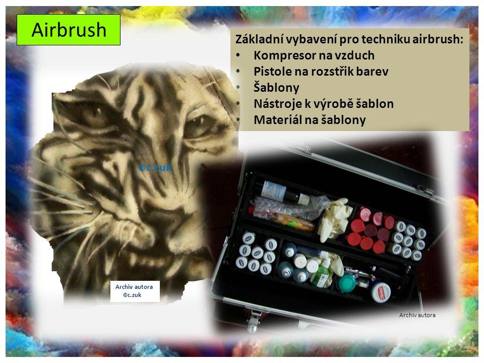 Airbrush Základní vybavení pro techniku airbrush: Kompresor na vzduch