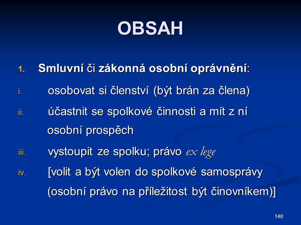 OBSAH Smluvní či zákonná osobní oprávnění: