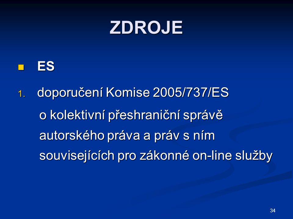 ZDROJE ES doporučení Komise 2005/737/ES