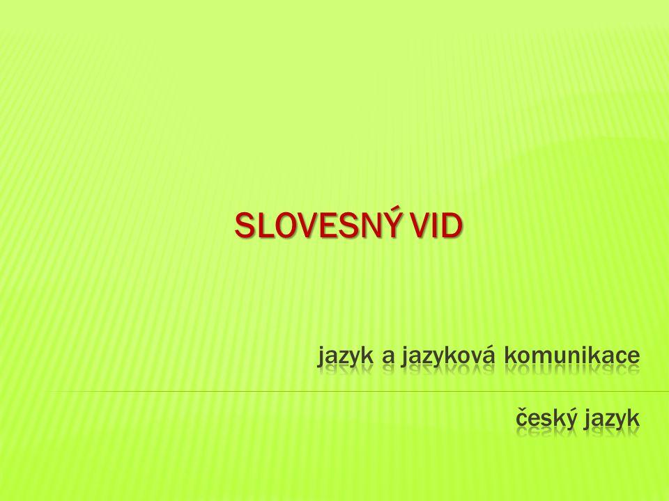 jazyk a jazyková komunikace český jazyk