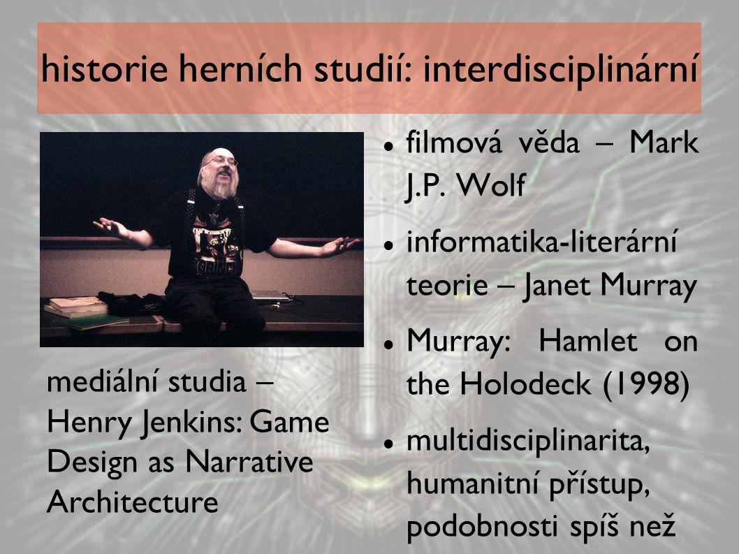historie herních studií: interdisciplinární