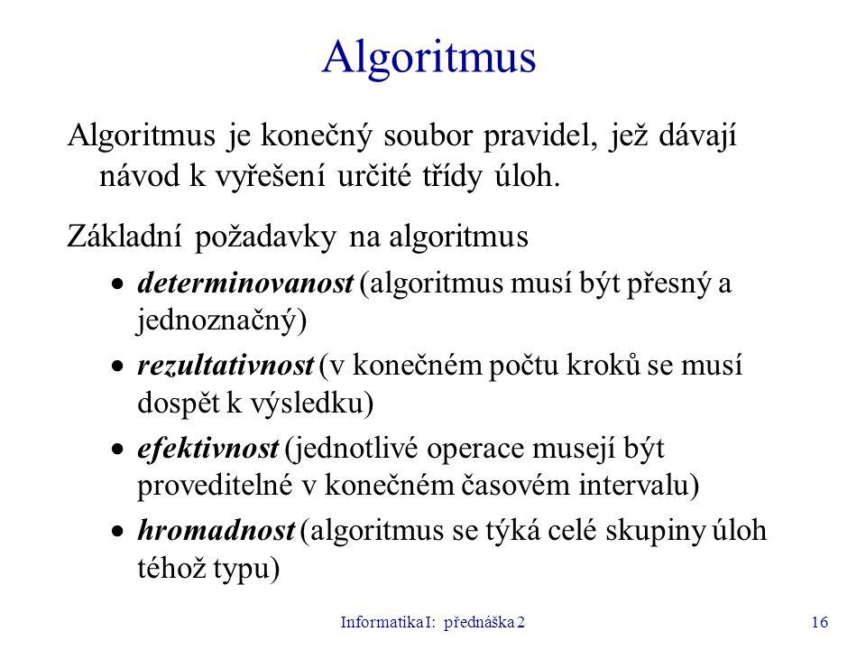 Informatika I: přednáška 2