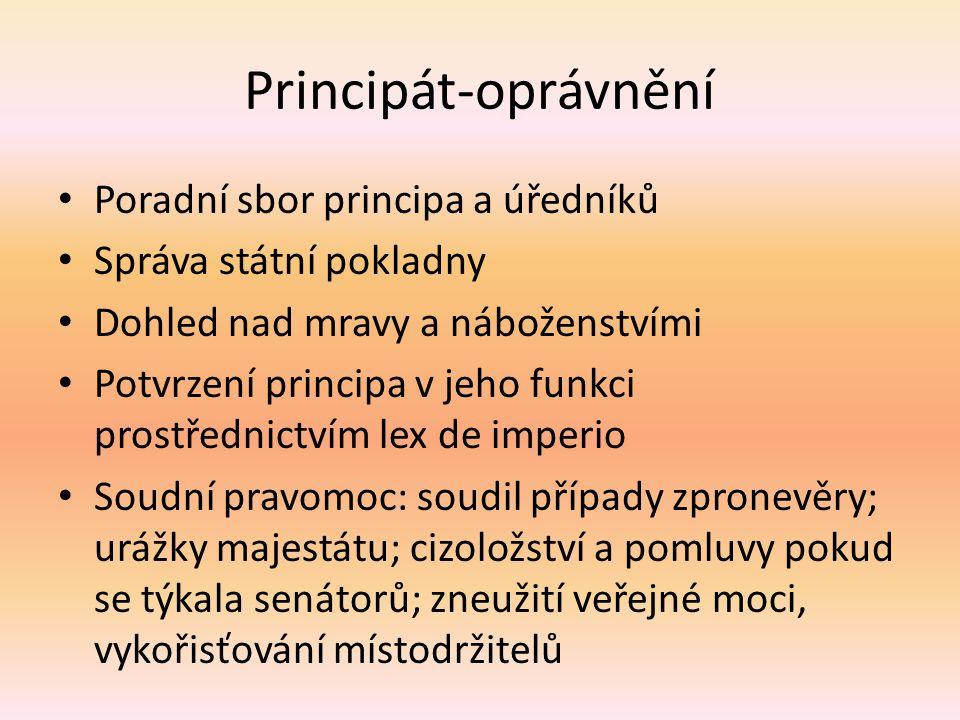 Principát-oprávnění Poradní sbor principa a úředníků
