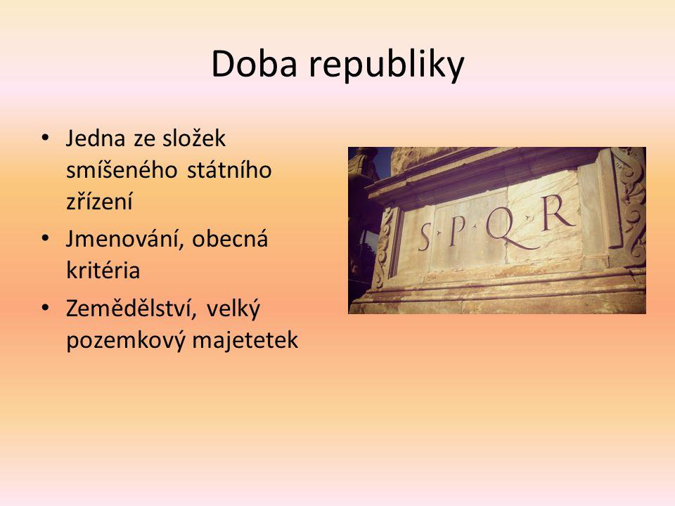 Doba republiky Jedna ze složek smíšeného státního zřízení