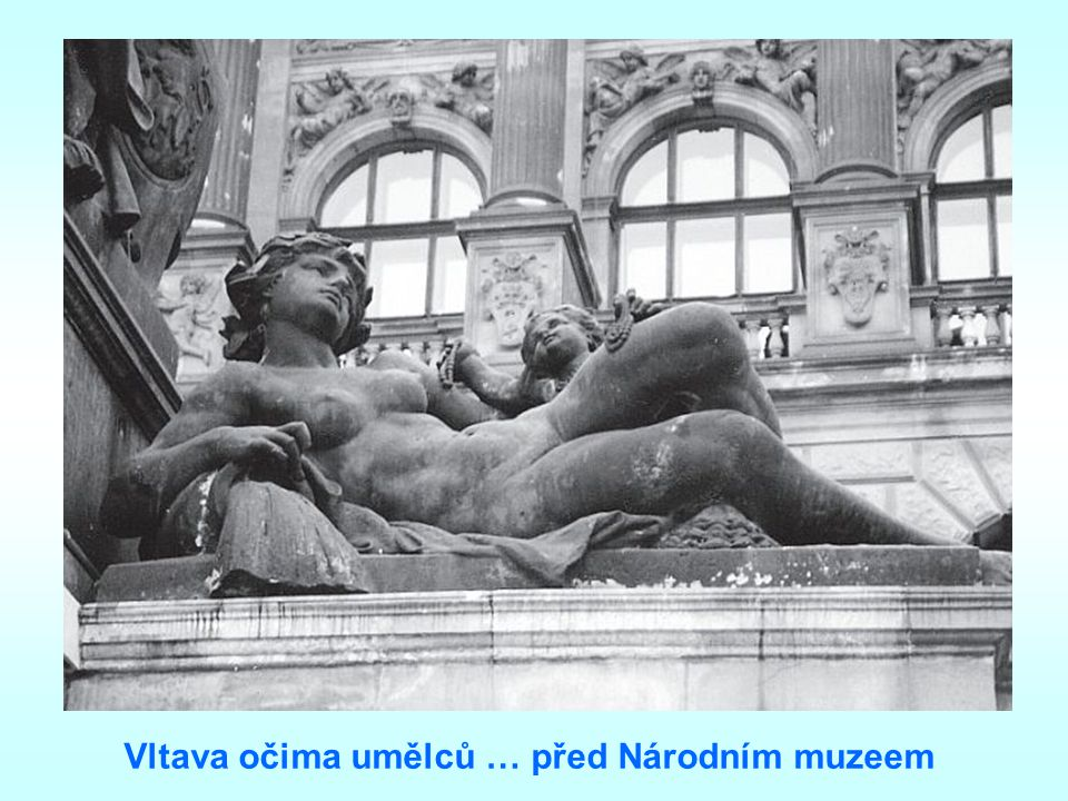 Vltava očima umělců … před Národním muzeem