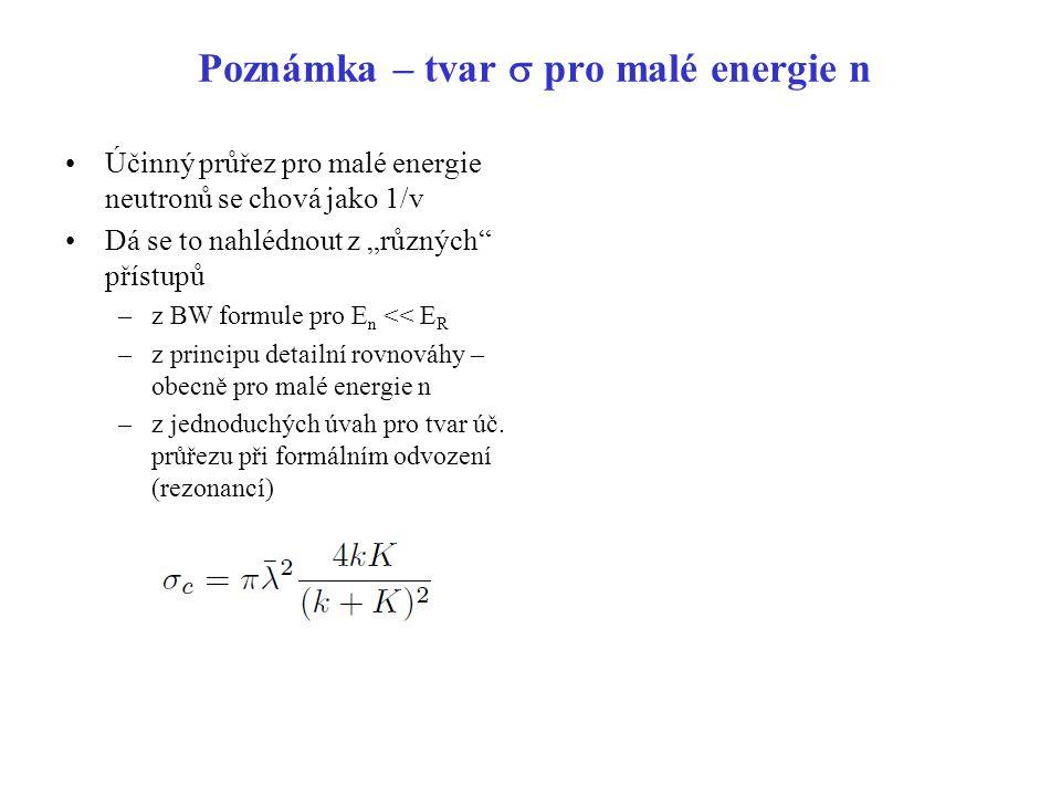 Poznámka – tvar s pro malé energie n