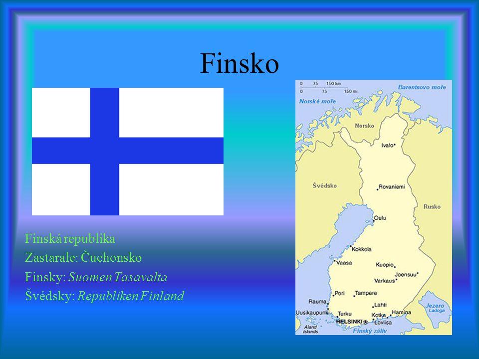 Finsko Finská republika Zastarale: Čuchonsko Finsky: Suomen Tasavalta