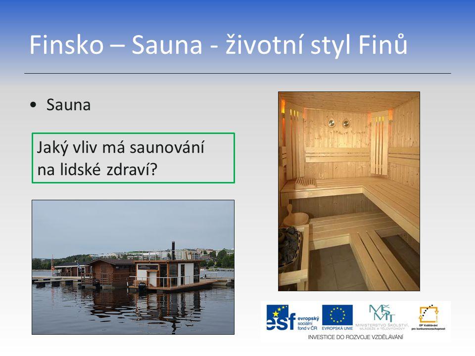Finsko – Sauna - životní styl Finů