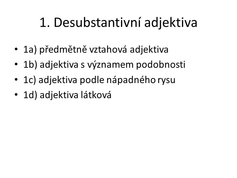 1. Desubstantivní adjektiva