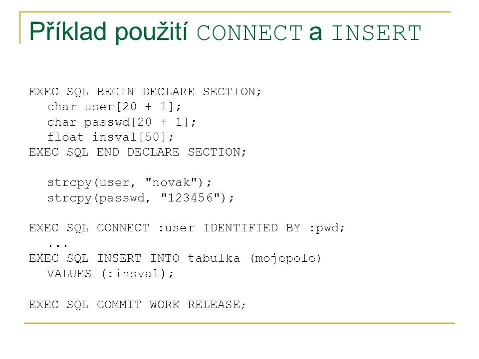 Příklad použití CONNECT a INSERT