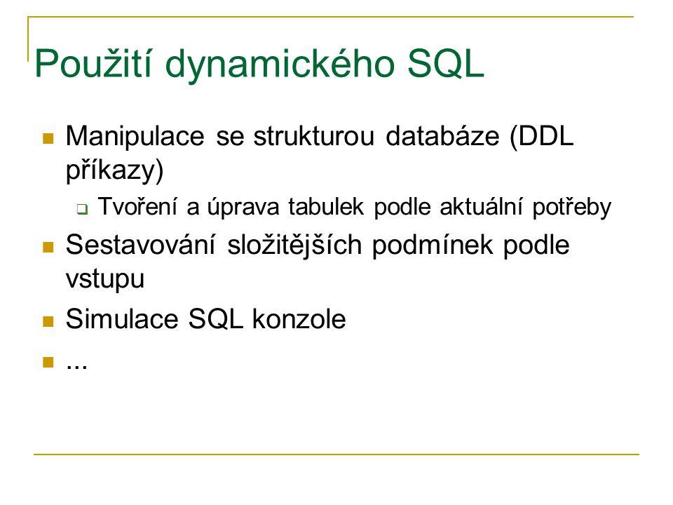 Použití dynamického SQL