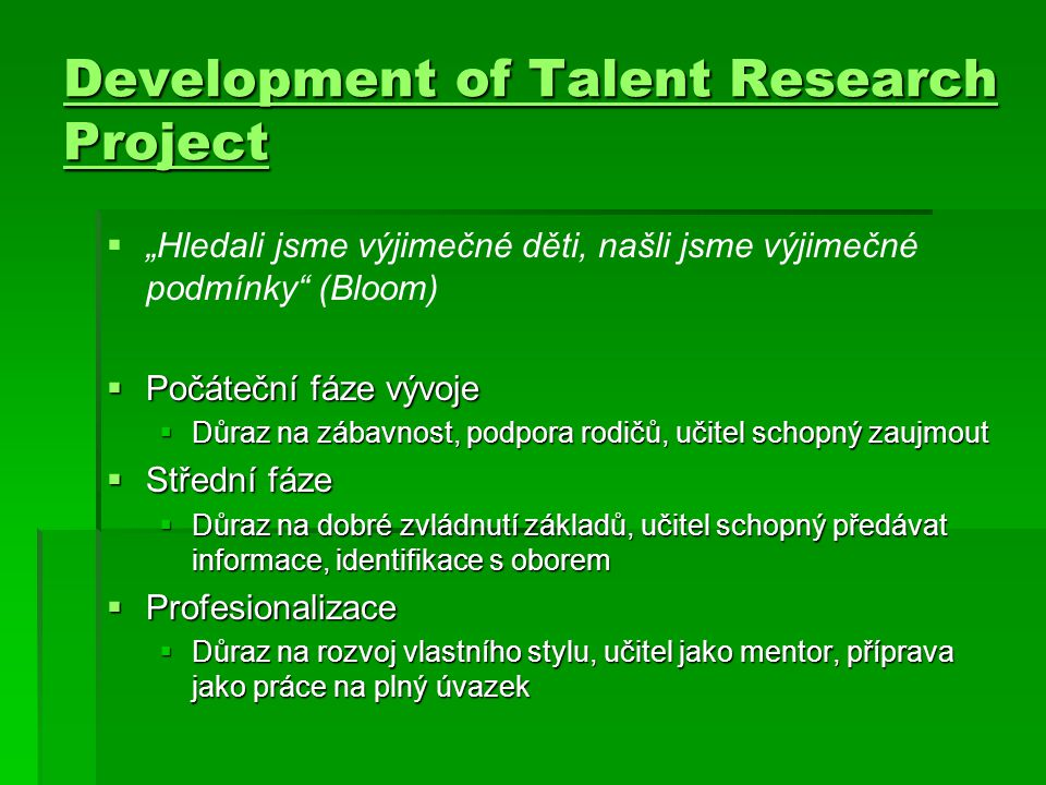 Development of Talent Research Project