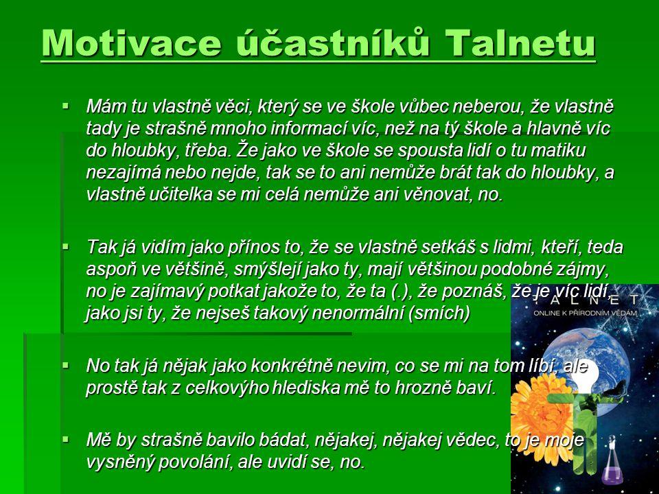 Motivace účastníků Talnetu