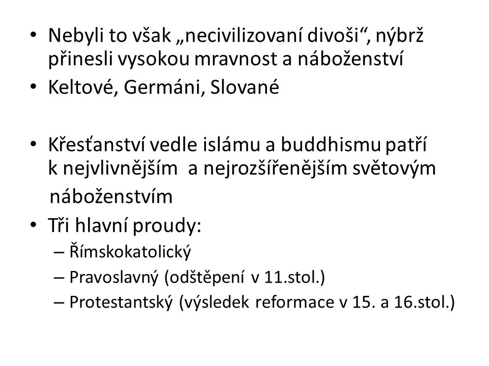 Keltové, Germáni, Slované