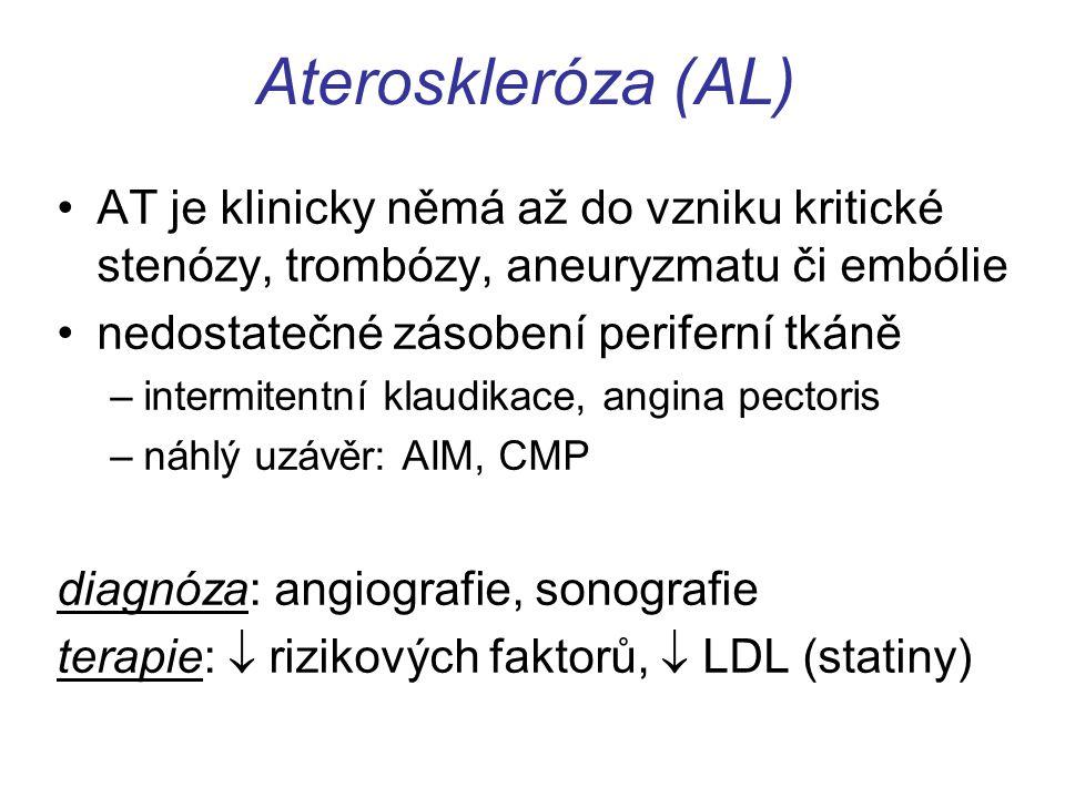 Ateroskleróza (AL) AT je klinicky němá až do vzniku kritické stenózy, trombózy, aneuryzmatu či embólie.