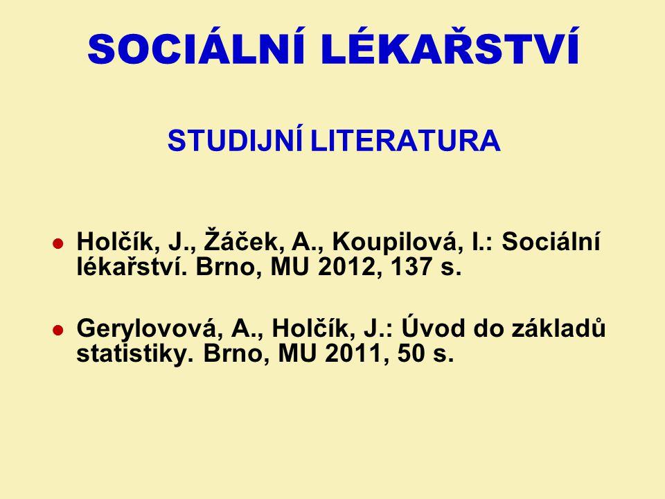 SOCIÁLNÍ LÉKAŘSTVÍ studijní literatura