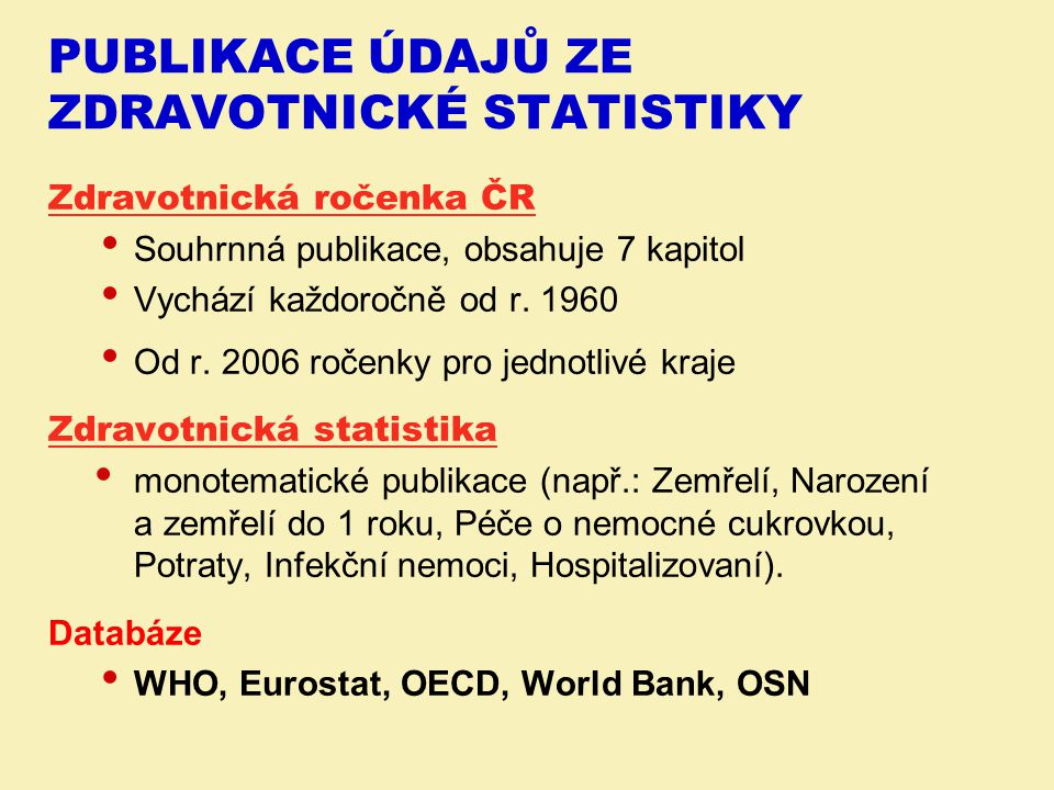 Publikace údajů ze zdravotnické statistiky