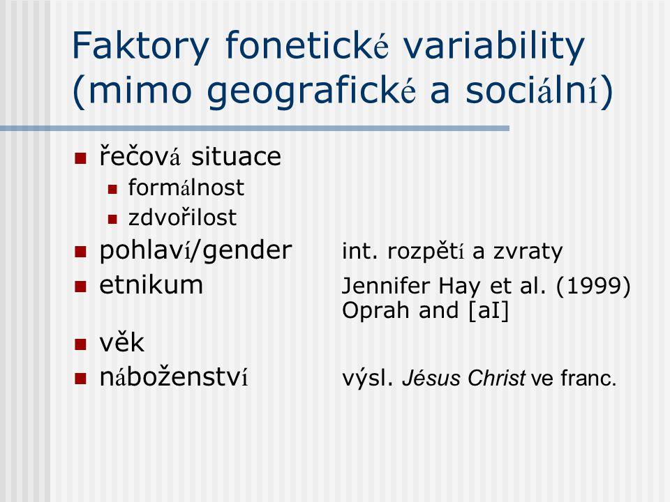 Faktory fonetické variability (mimo geografické a sociální)