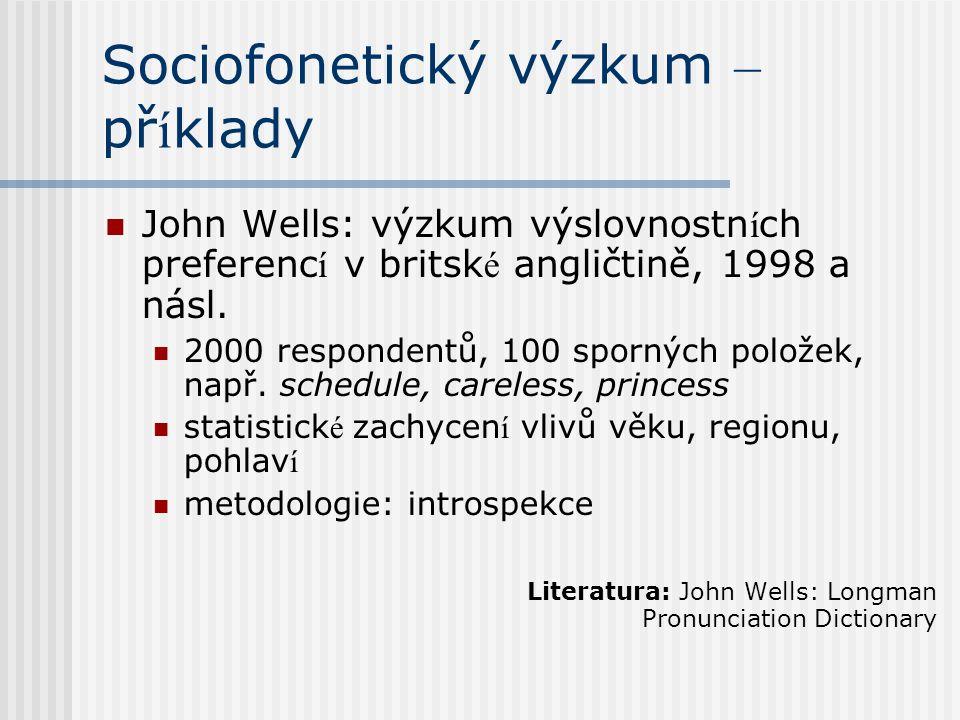 Sociofonetický výzkum – příklady