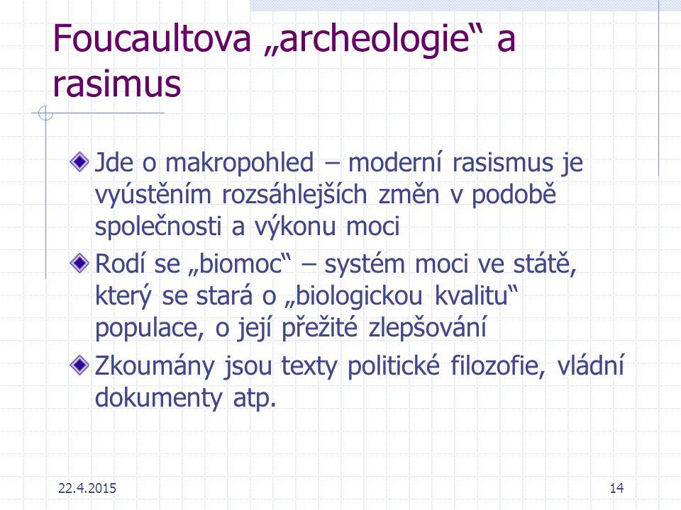 "Foucaultova ""archeologie a rasimus"