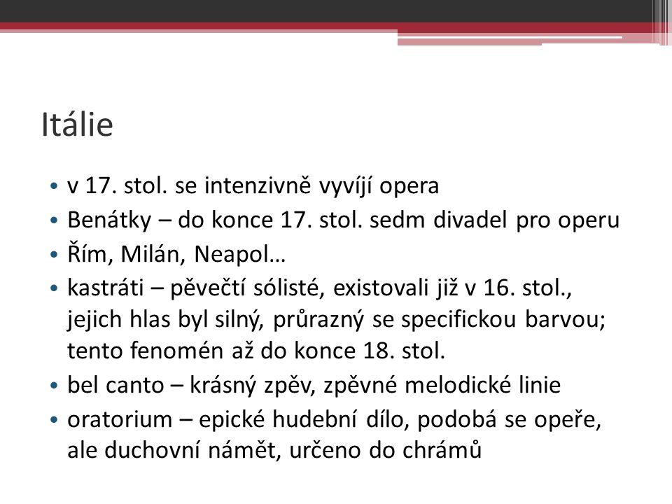 Itálie v 17. stol. se intenzivně vyvíjí opera