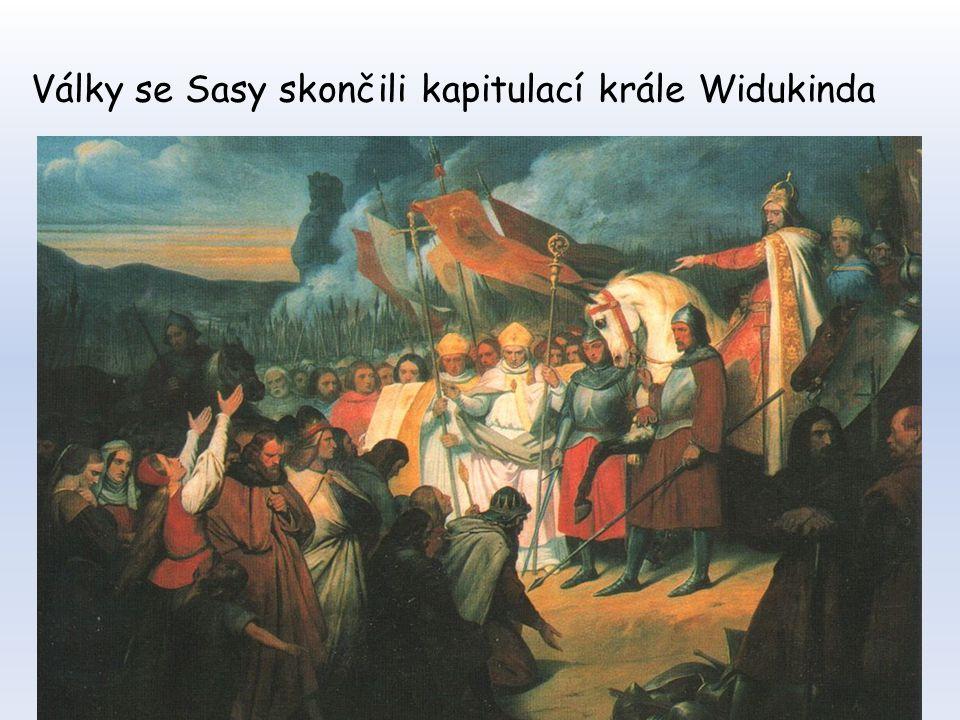 Války se Sasy skončili kapitulací krále Widukinda
