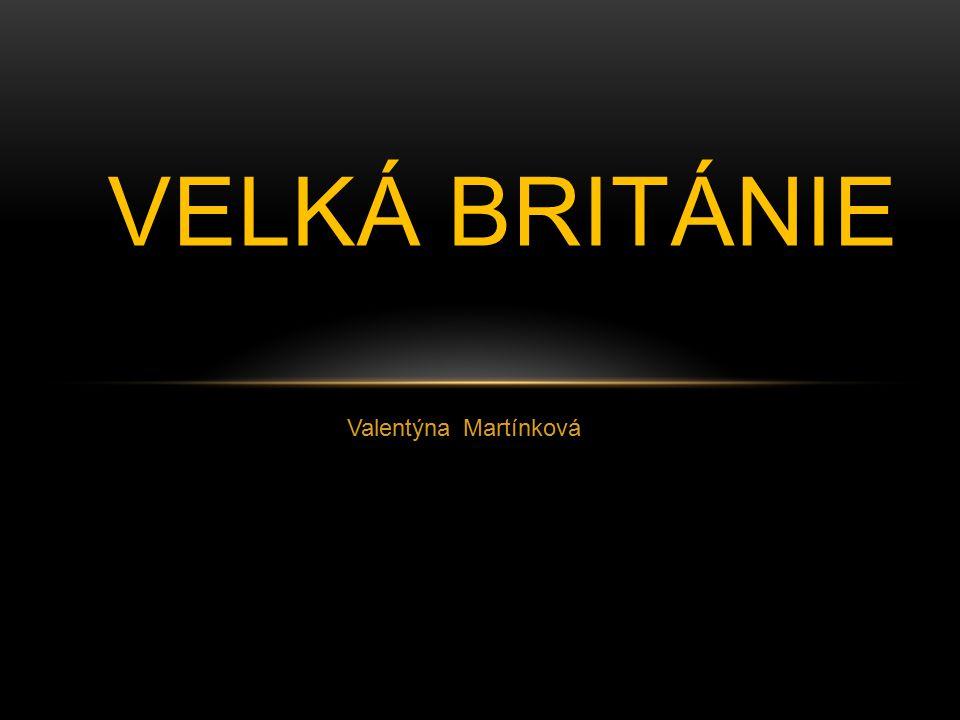Velká Británie Valentýna Martínková