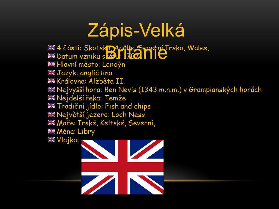 Zápis-Velká Británie 4 části: Skotsko, Anglie, Severní Irsko, Wales,