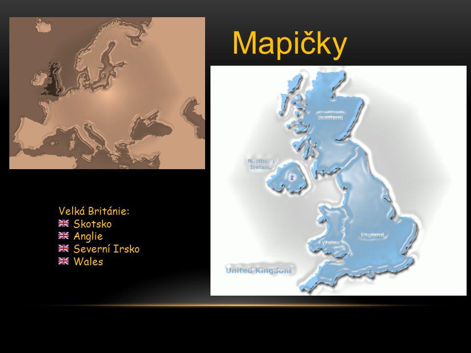 Mapičky Velká Británie: Skotsko Anglie Severní Irsko Wales