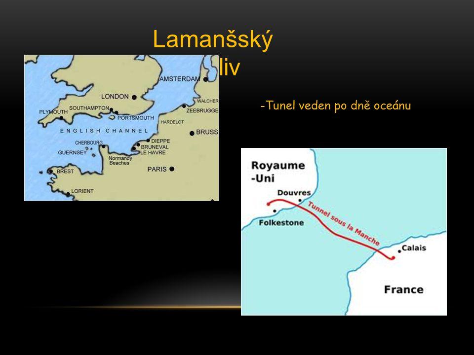 Lamanšský průliv -Tunel veden po dně oceánu