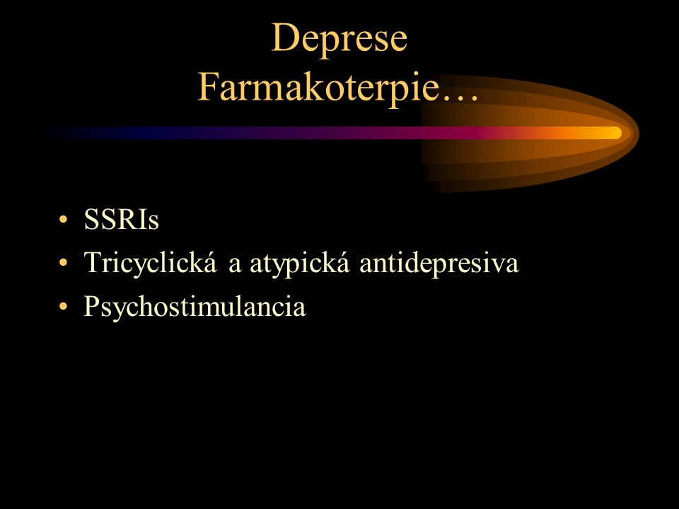 Deprese Farmakoterpie…