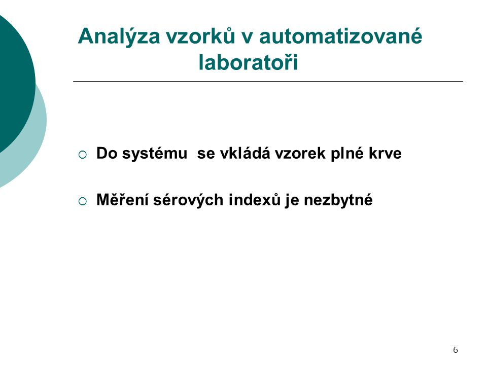 Analýza vzorků v automatizované laboratoři