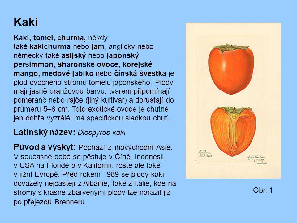 Kaki Latinský název: Diospyros kaki