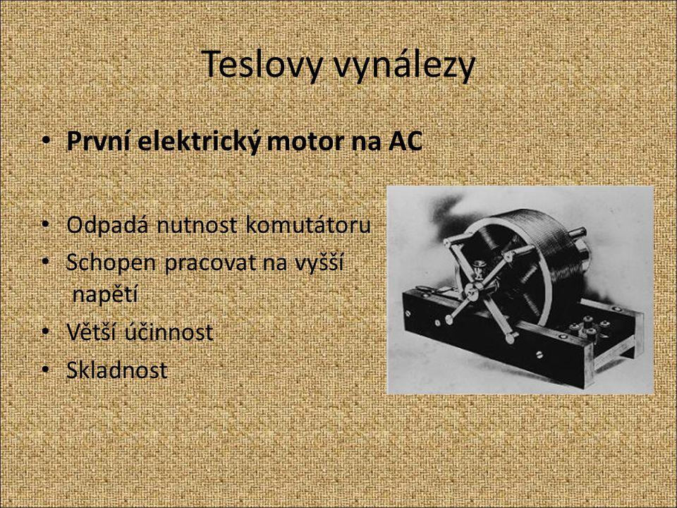 Teslovy vynálezy První elektrický motor na AC