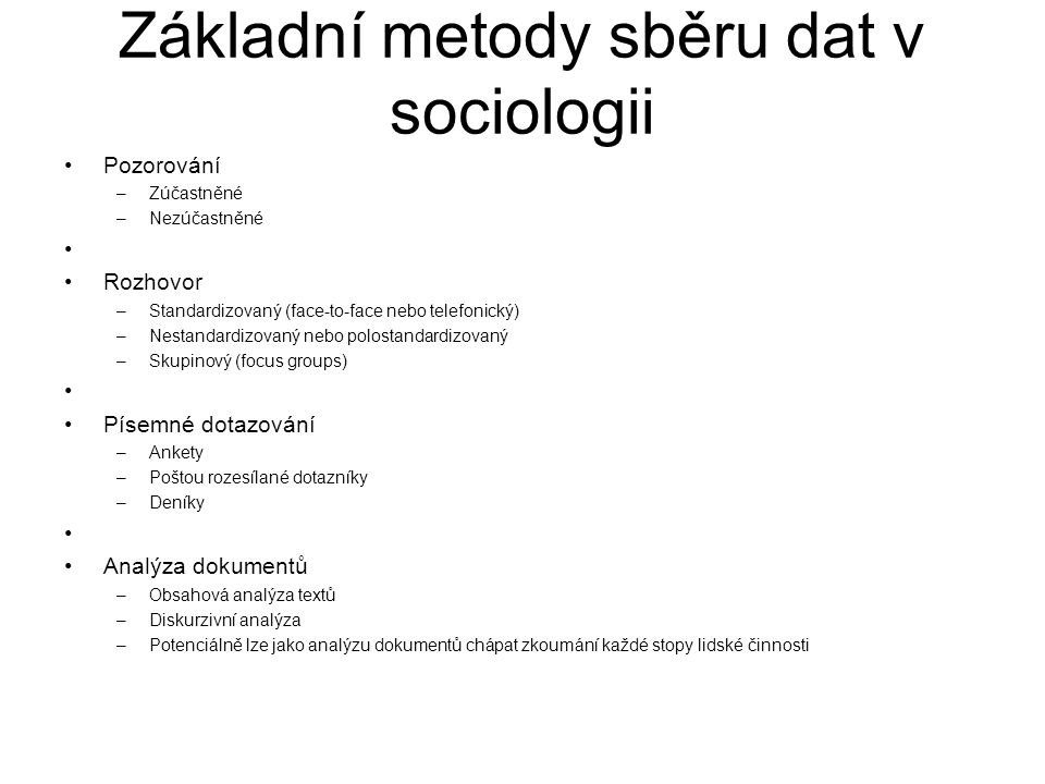 Základní metody sběru dat v sociologii