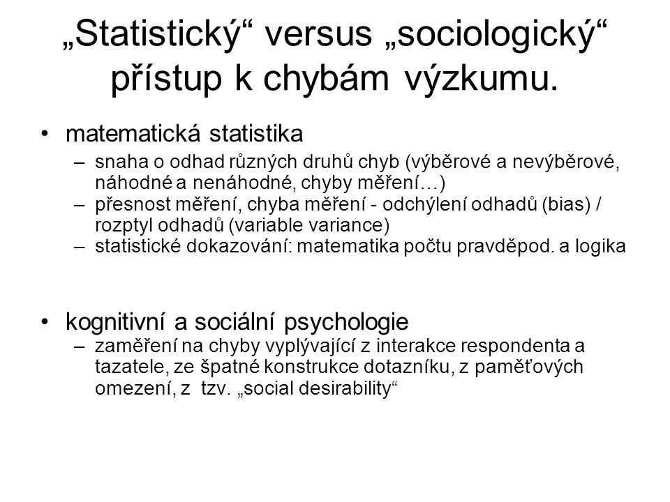 """""""Statistický versus """"sociologický přístup k chybám výzkumu."""